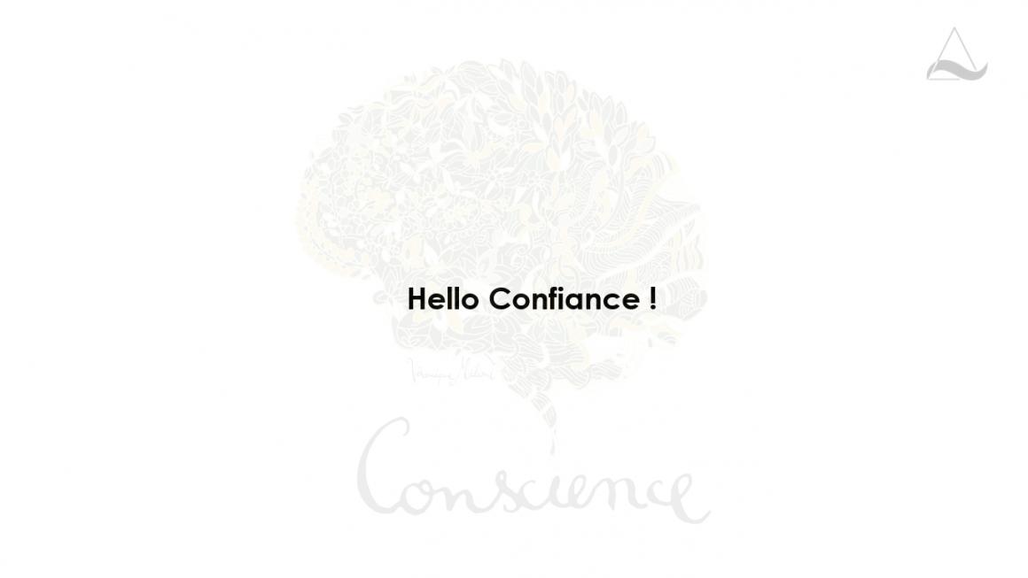 Hello confiance
