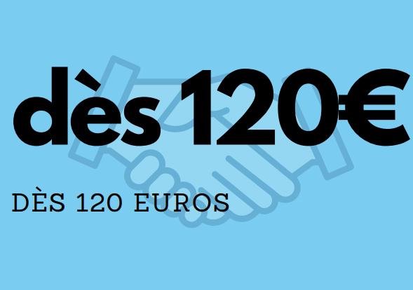 dès 120 euros