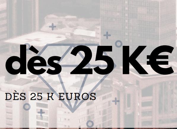 dès 25 k euros